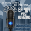InDis – Ep 409 – Vast Horizons