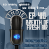 InDis – Ep 410 – Breath of Fresh Air