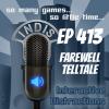 InDis – Ep 413 – Farewell Telltale