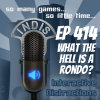 InDis – Episode 414 – What the hell is a Rondo?