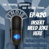 InDis- Ep 420 – Insert Weed Joke Here