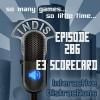 InDis – Ep 286 – E3 Scorecard