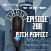 InDis – Ep 288 – Pitch Perfect
